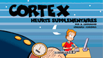 Cortex, Heurts suppl�mentaires